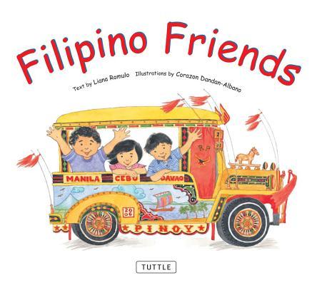 Filipino Friends By Romulo, Liana/ Dandan-albano, Corazon